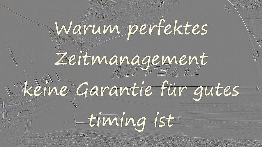 warum-perfektes-zeitmanagement-keine-garantie-fuer-gutes-timing-ist